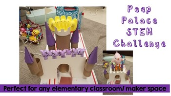 Peep Palace An Engineering Easter Challenge (STEM/ Maker Space)
