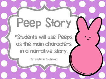 Peep Story (Narrative Writing, Easter)