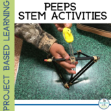 Peeps STEM Activities and Project Based Learning