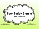 Peer Buddy System: Buddy Interview