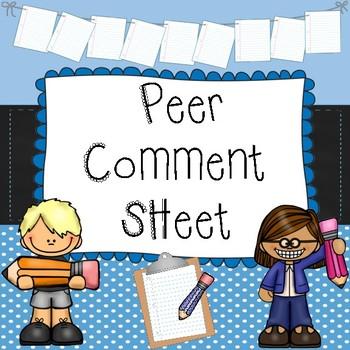 Peer Comment Sheet for Peer Assessment