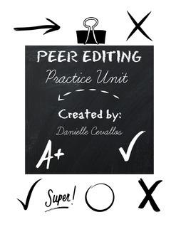 Peer Editing Practice Unit