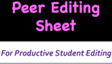 Peer Editing Sheet - Let Students Learn by Participating in the Editing Process