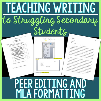 Peer Editing and MLA Formatting (Struggling Secondary Students)