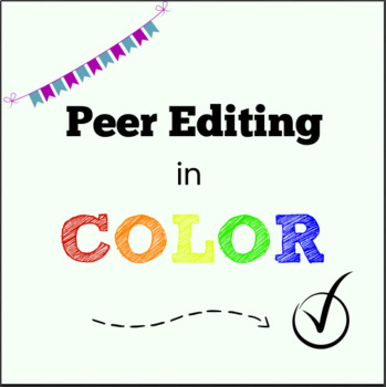 EASY Peer Editing in COLOR-can be used with any writing assignment!