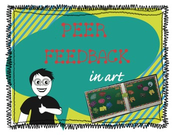 Peer Feedback Chart in Art
