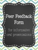 Peer Feedback Form for Informative Oral Presentations