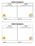 Peer Feedback Forms: Glow & Grow (half-page student feedback slips)