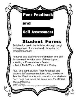 Peer Feedback and Self Assessment Student Forms