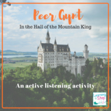 Peer Gynt In the Hall of the Mountain King listening lesson