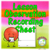 FREE Lesson Observation Recording Sheet