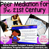 Peer Mediation For the 21st Century Bundle
