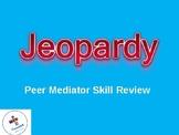Peer Mediator Jeopardy Game