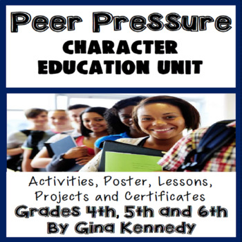Peer Pressure Character Education Unit, No-Prep Lessons, Activities & Projects