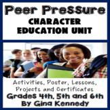 Peer Pressure Character Education Unit, No-Prep Lessons, A
