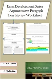 Peer Review Form for Basic Persuasive Writing (ESL / ELL Writing)