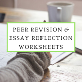 Peer Revision & Student Reflection for Essay Writing