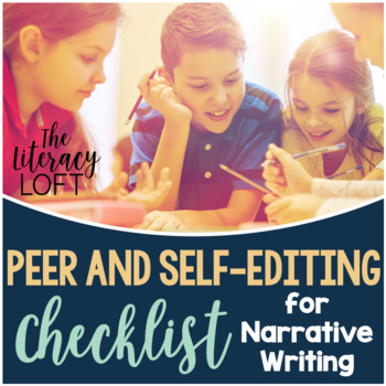 Peer & Self Editing Checklist for Writing Narrative