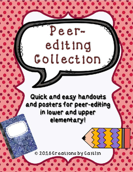 Peer-editing Ultimate Collection of Handouts and Posters!
