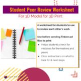 Student Peer Review Worksheet for 3D Model for 3D Print