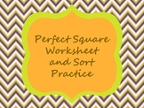 Pefect Square Worksheet and Sort Practice