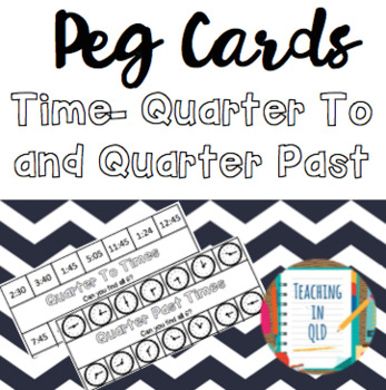 Peg Cards- Quarter Past & To (4 x Digital and 4 x Analogue)