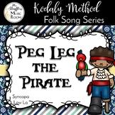Peg Leg the Pirate {Syncopa} {Low La} Kodaly Method Folk Song File