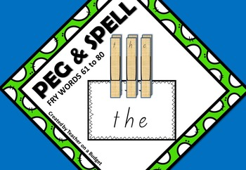Sight Words Peg and Spell Fry Words 61 to 80