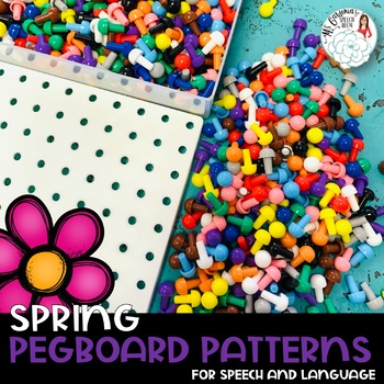 Pegboard Patterns for Speech and Language: Spring