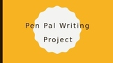 Pen Pal Writing Project PPT