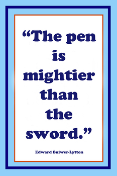 Pen is Mightier Than the Word