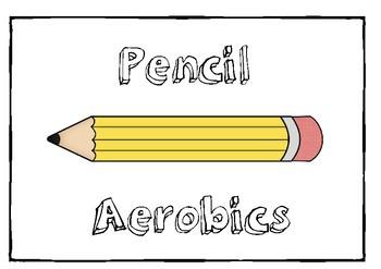 Pencil Aerobics