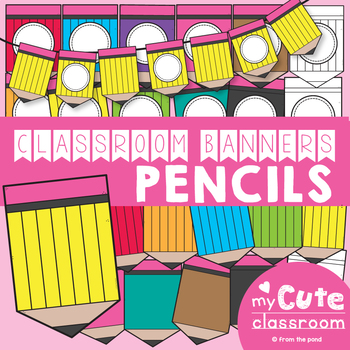 Pencil Banners for the Classroom {Plain + Editable}