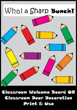 Pencil Bulletin Board Set / Classroom Welcome Door Decoration - Printables