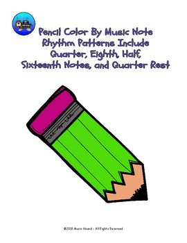 Pencil Color By Music Note Rhythm Coloring - Quarter/Eighth/Half/Sixteenth Note