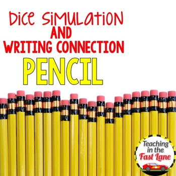 Back to School Writing Activity Pencil Dice Simulation