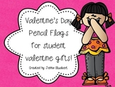 Pencil Flags Valentines for Students