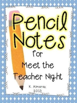 Pencil Notes: Meet the Teacher Night