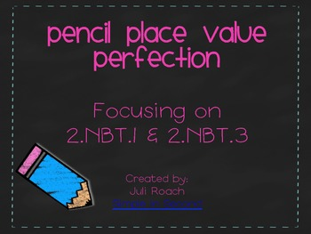 Pencil Place Value Perfection ~2.NBT.1 & 2.NBT.3