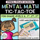 Pencil Pouch Activity - Mental Math Tic-Tac-Toe