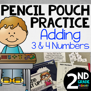 Pencil Pouch Practice {Adding 3 & 4 Numbers}