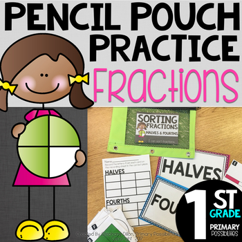 Pencil Pouch Practice { Fractions }