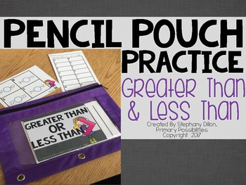 Pencil Pouch Practice { Greater Than and Less Than }