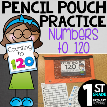Pencil Pouch Practice { Numbers to 120 }