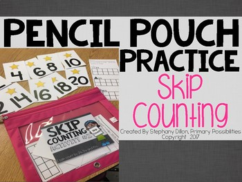 Pencil Pouch Practice { Skip Counting }