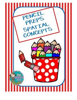 Pencil Preps - Spatial Concepts