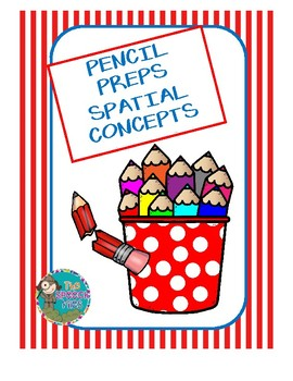 Pencil Preps - Spatial Concepts