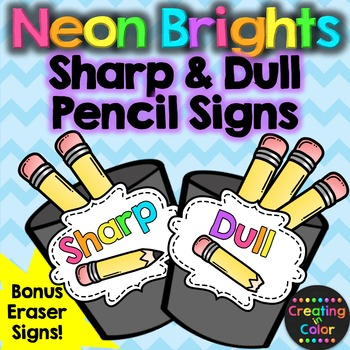 Pencil Sharp and Dull Signs - Classroom Decor - Neon Brights