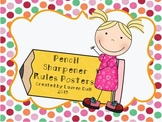 **FREEBIE!!** Pencil Sharpener Rules Poster