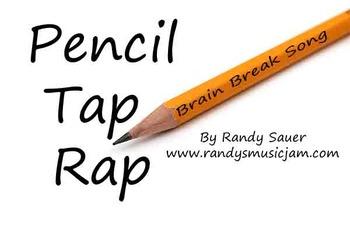 Pencil Tap Rap (brain break)